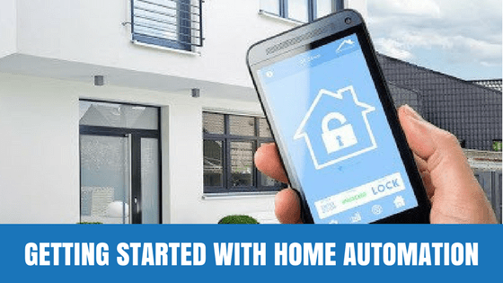 Getting Started With Home Automation
